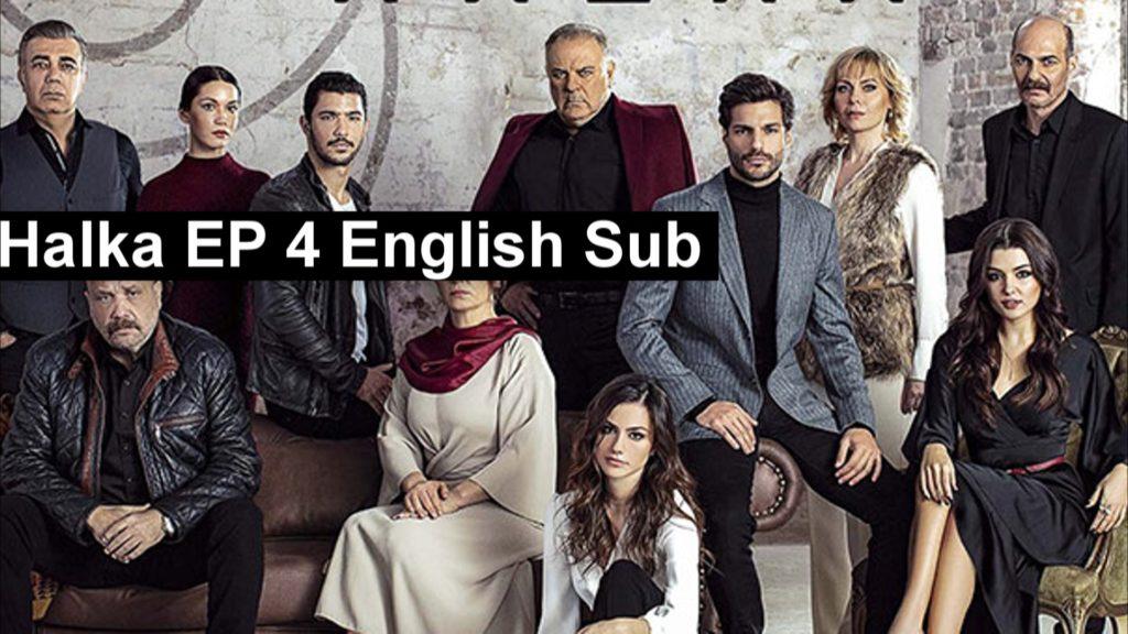 Halka Episode 3 English Sub » Hayatmuratofficial